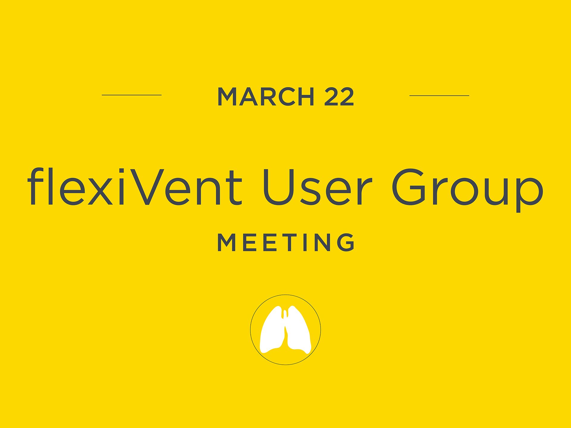 flexiVent User Group Meeting flexiVent UGM2018 22March
